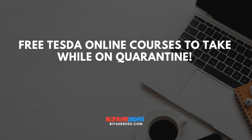 Free TESDA online courses to take while on quarantine!