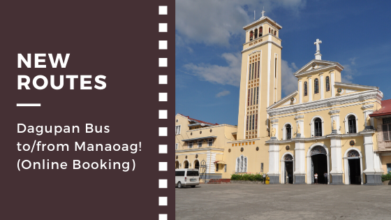 New route: Dagupan Bus to/from Manaoag! (Online Booking)