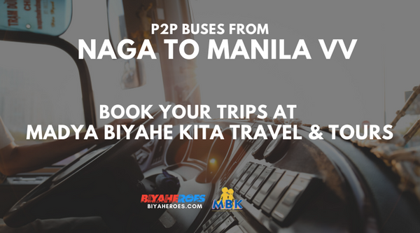 SAME DAY BOOKING: Book your trips from Naga to Manila via MBK!