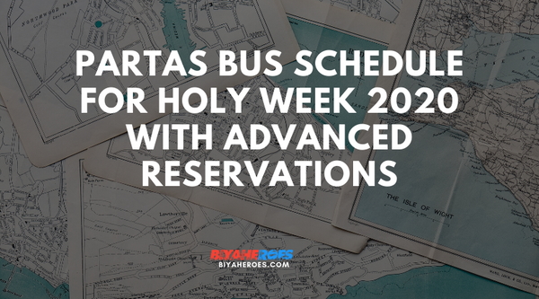 Partas Bus Schedule for Holy Week 2020 with Advanced Reservations