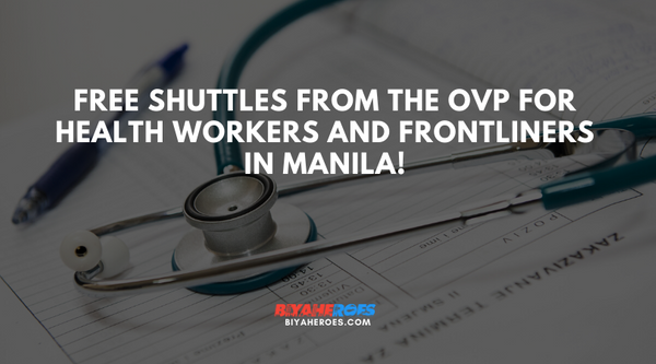 Free Shuttles from the OVP for Health workers and frontliners in Manila!